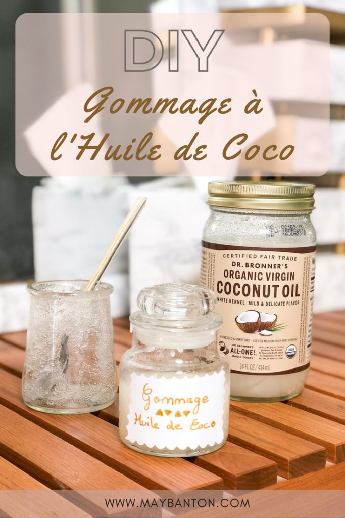 diy gommage l 39 huile de coco facile et rapide may banton. Black Bedroom Furniture Sets. Home Design Ideas