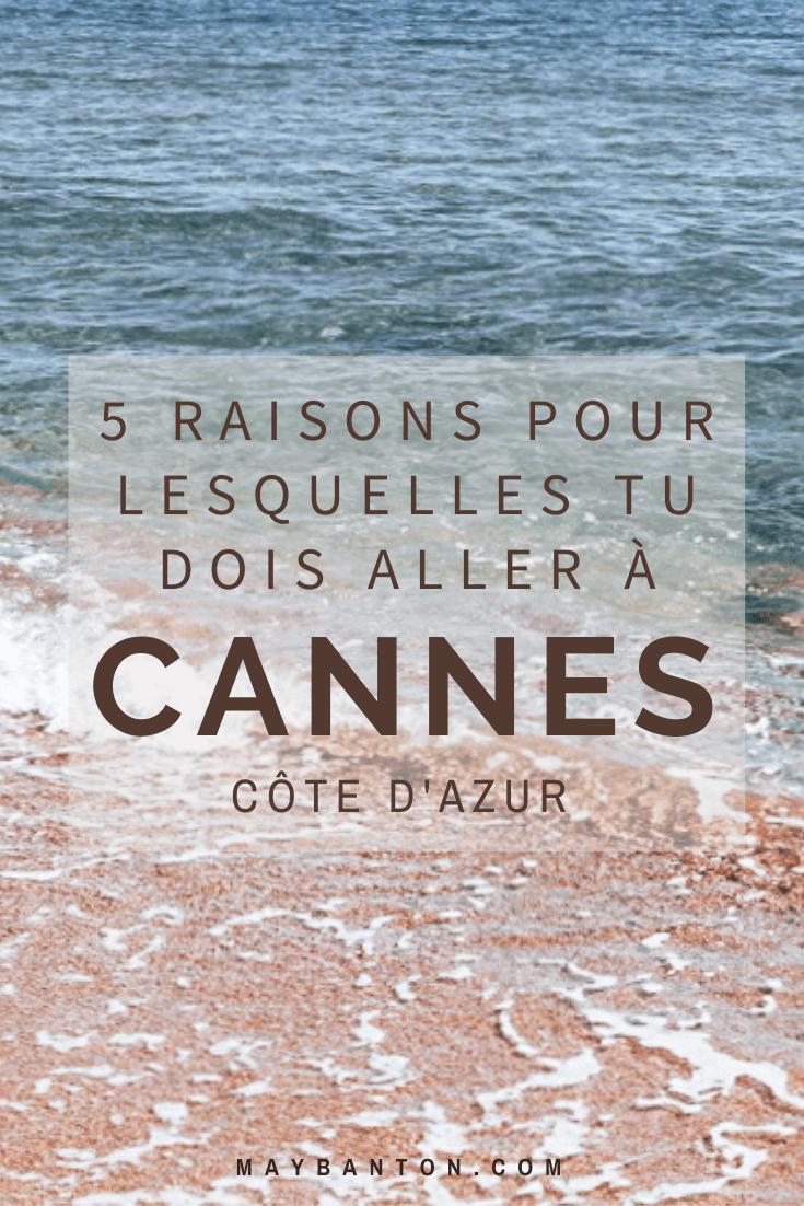 Cannes est connue pour accueillir le célèbre festival du film, mais c'est également une ville agréable pour y passer un weekend au bord de mer. Dan cet article, je te donne 5 bonnes raisons de découvrir la ville azuréenne.