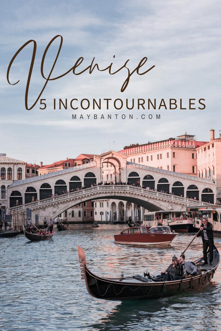 Je t'aide à préparer ton voyage à Venise en Italie en te donnant 5 incontournable à faire ou à voir dans la cité des Doges.