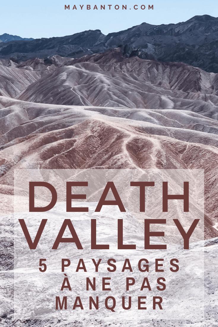 De Bad water aux dunes de Death Valley, je te propose de découvrir 5 paysages uniques de la vallée de la mort