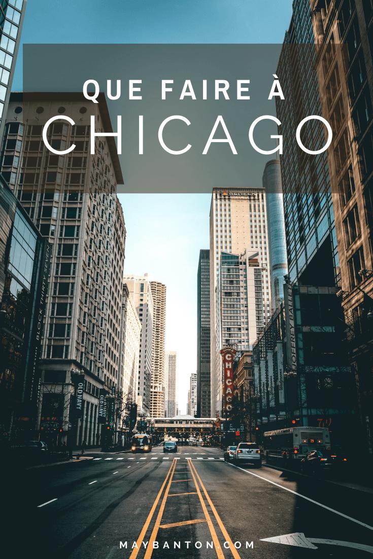 Chicago, de la John Hancock Tower au célèbre Bean. Je te propose 5 choses à faire lors d'un voyage à Chicago.