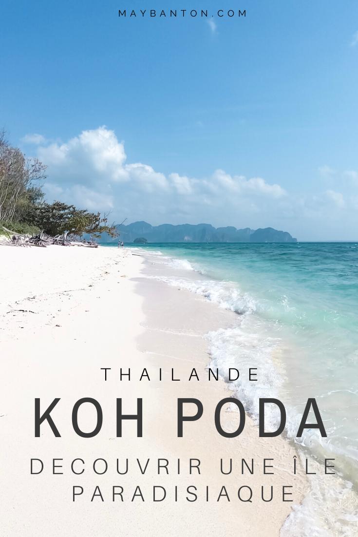 Koh Poda c'est une île Thaï de sable fin accessible depuis Krabi. Dans cet article je t'emmène avec moi au paradis.