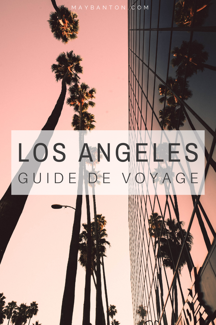 Santa Monica, Hollywood, Venice Beach, Down Town... Los Angeles est une ville incontournable de Californie, ce guide du voyage t'aidera à planifier ton excursion à LA.