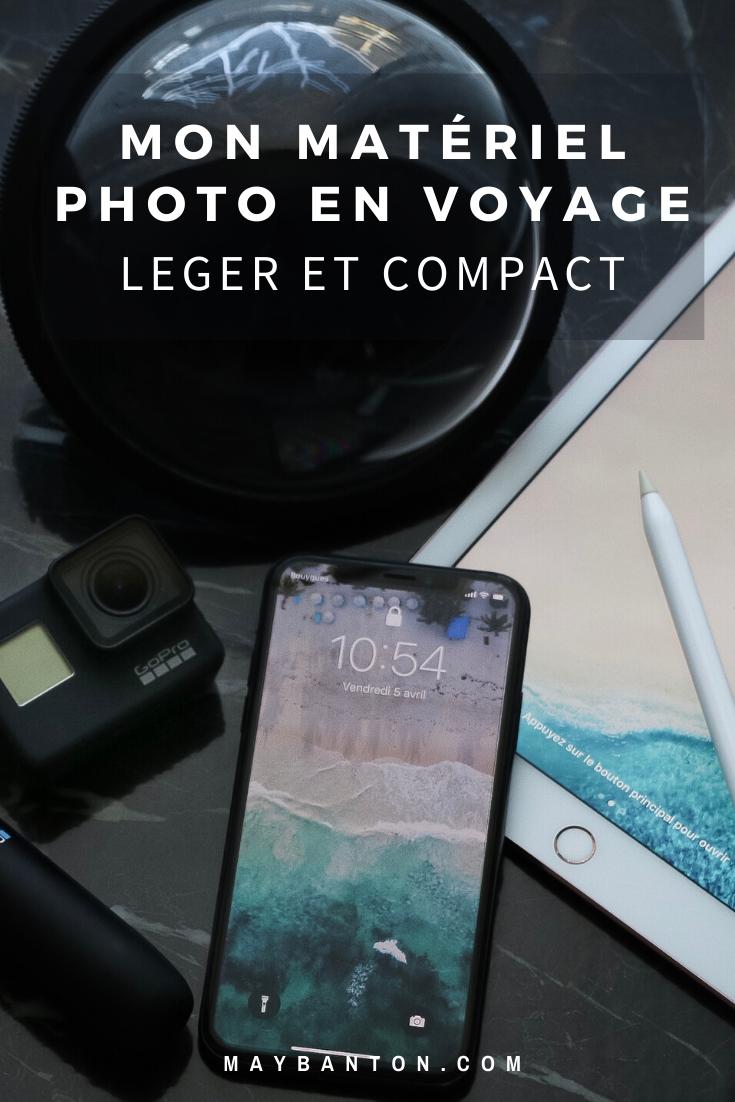 Pour faciliter ton voyage tout en te permettant de faire de belles photos, je te dévoile mon matériel léger et compact que je peux emporter partout.