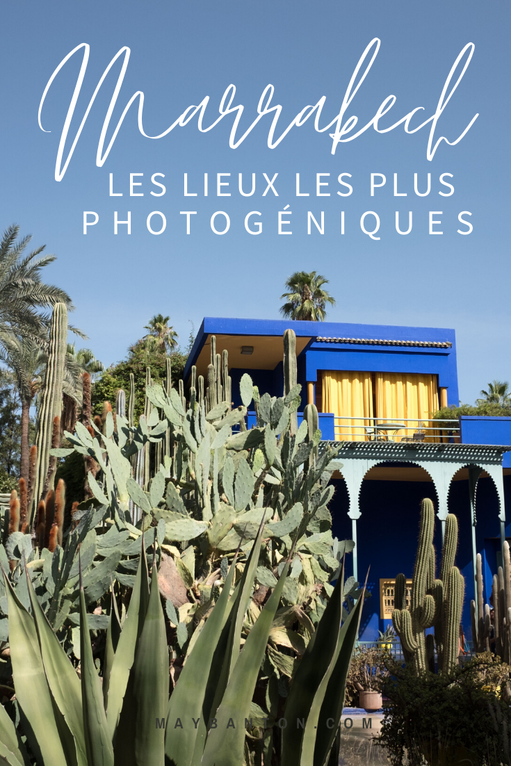 Du célèbre jardin Majorelle à la Mamounia, tu vas découvrir dans cet article les lieux les plus photogéniques de Marrakech.