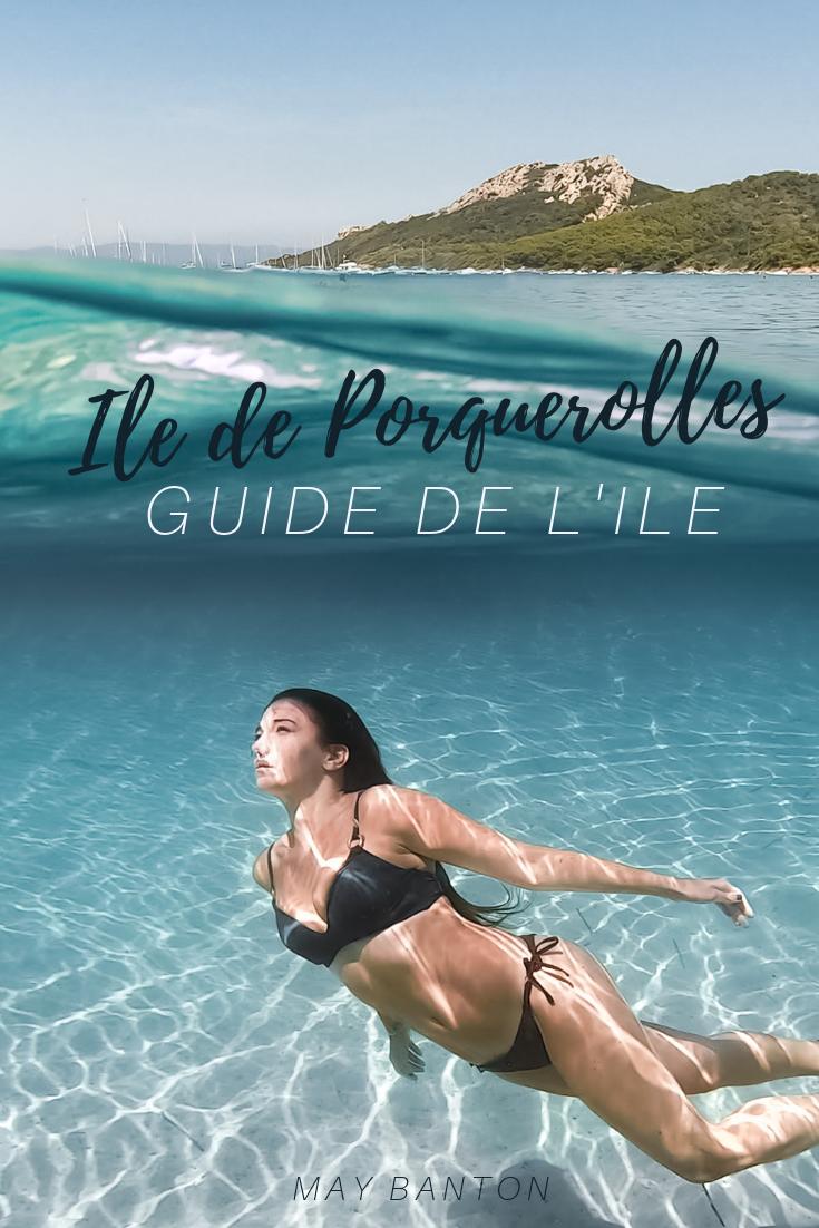 Guide complet de l'île de Porquerolles en Provence, dans le Su de la France. Tu tomberas amoureux de son eau turquoise et sa végétation incroyable.