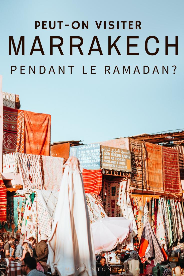 Est-ce qu'on peut visiter Marrakech pendant le ramadan ? Oui, mais il y a certaines choses à prendre en compte.