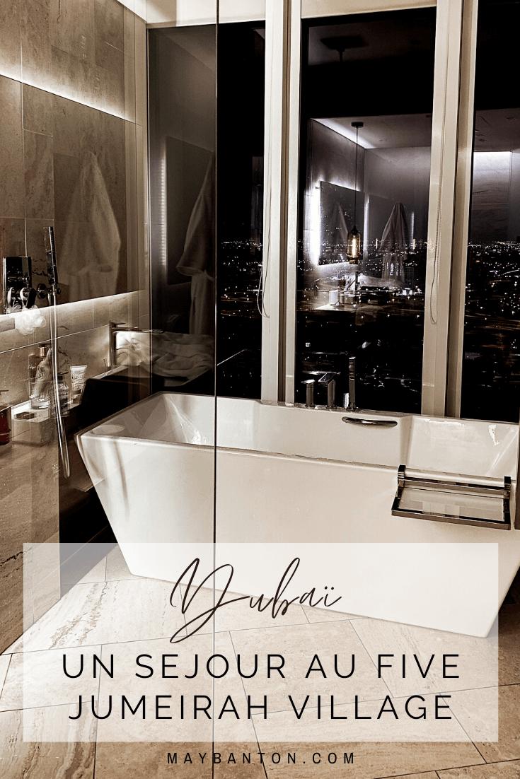 Nous avons séjourné au Five Jumeirah Village de Dubaï, je te donne mon avis honnête sur cet hôtel de luxe.