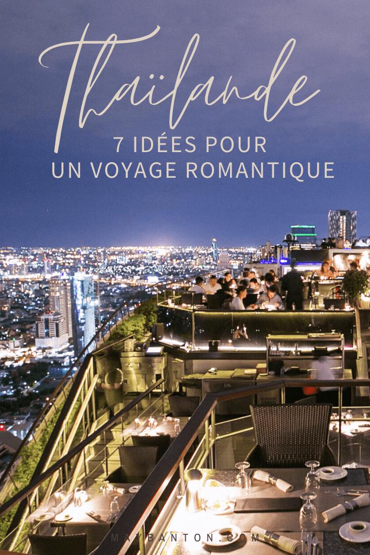 La Thaïlande attire de plus en plus de couples à la recherche d'un petit coin de paradis, dans cet article je te propose 7 choses romantiques à faire lors de ton voyage.