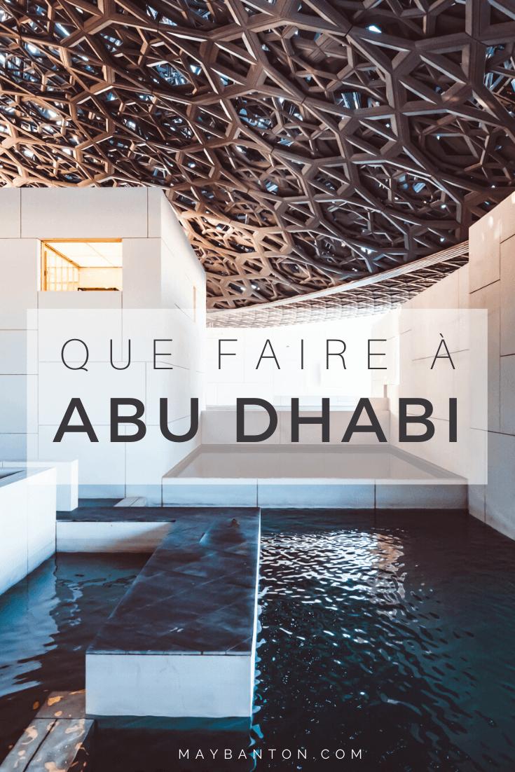 Que faire à Abu Dhabi ? Le Louvre, la Grande Mosquée ou encore les tours Etihad, cet article va t'aider à faire ton itinéraire pour ton voyage à Abu Dhabi