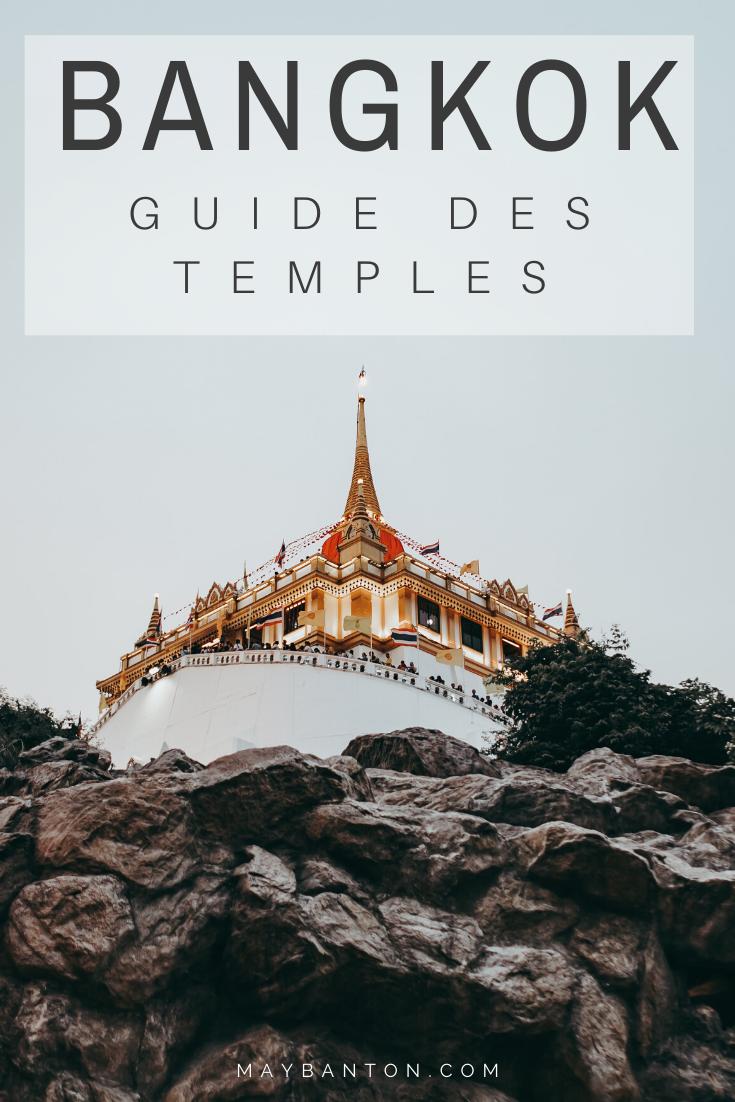 De Wat Arun au temple du Bouddha couché en passant par le temple du Bouddha d'or, dans ce guide des temples tu découvriras 10 temples incroyables de Bangkok.