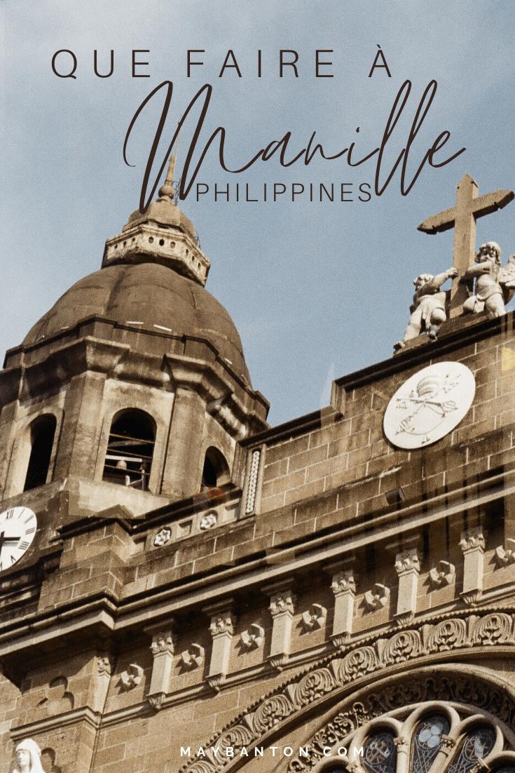 Intramuros, le quartier historique au marchés bouillonnons de Pasay City en passant par le calme du Rizal Park, il y a de nombreuses choses à faire à Manille.