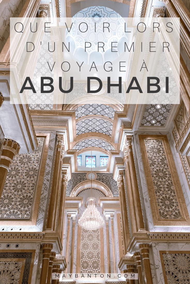 Que voir lors d'un premier voyage à Abu Dhabi. La palais présidentiel, la Grande Mosquée ou encore le Louvre, cet article va t'aider à préparer ton premier voyage à Abu Dhabi