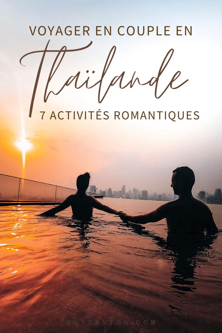 La Thaïlande est une destination privilégier pour les couples à la recherche d'un petit coin de paradis, dans cet article je te propose 7 activités romantiques à faire en Thaïlande.