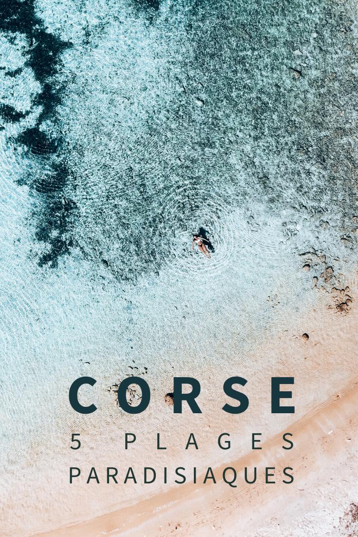 La corse est réputée pour ses plages paradisiaques, je te fais découvrir mes 5 préférées dans cet article.