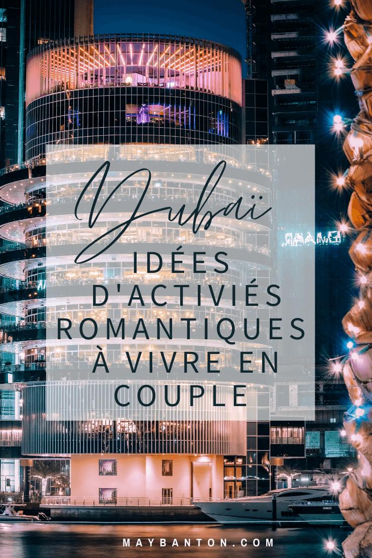 Dubaï est connue pour son extravagance et sa démesure mais c'est aussi une destination parfaite pour vivre un voyage de rêve en amoureux. Voici 5 activités à faire en couple.
